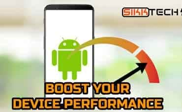 How To Boost Performance Of Android Device